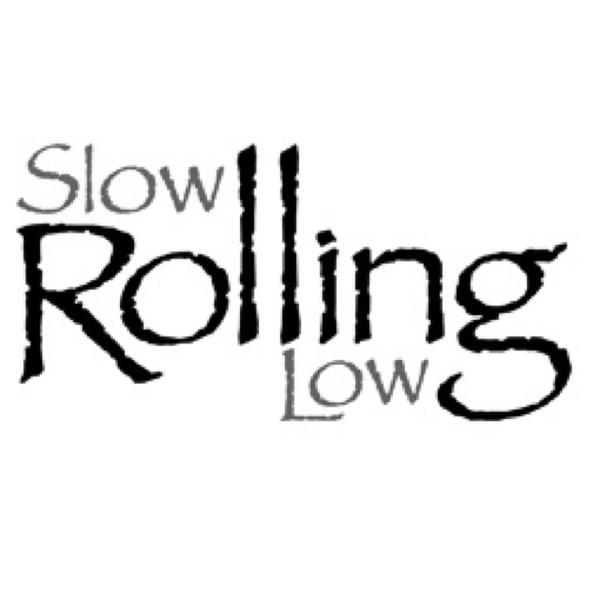 SlowRollingLow